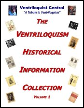 The Ventriloquism Historical Information Collection, Volume 1